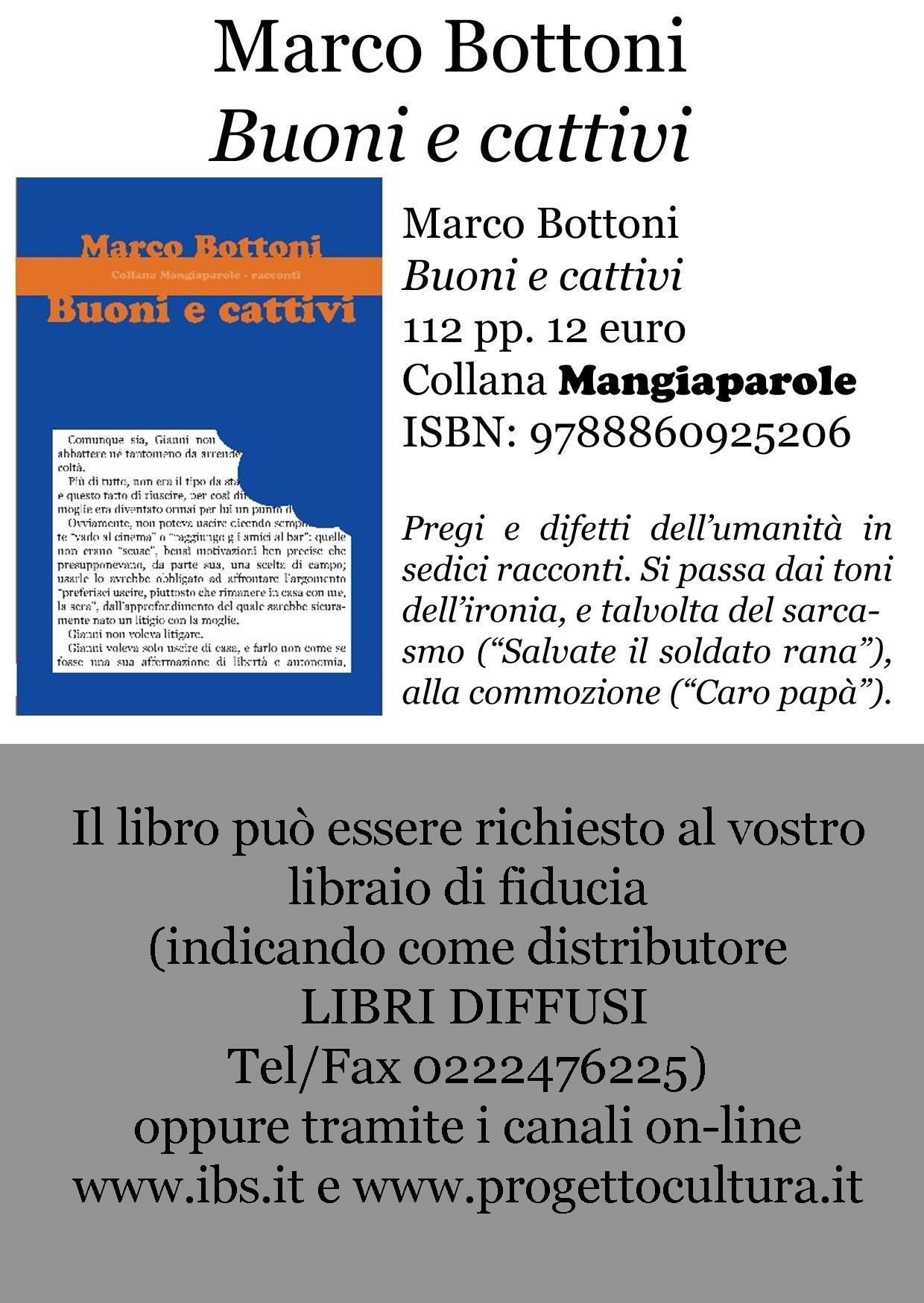 """""""Buoni e cattivi"""", sedici racconti di Marco Bottoni"""