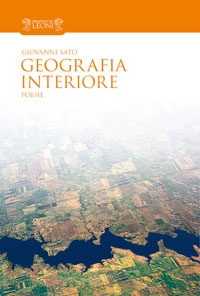 LIBRI DI SOCI: La geografia interiore di Giovanni Sato