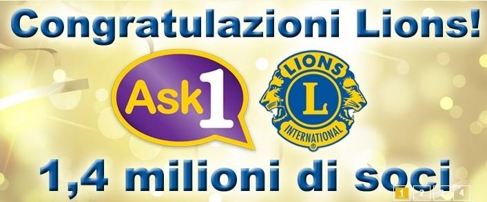 1,4 MILIONI I SOCI LIONS NEL MONDO