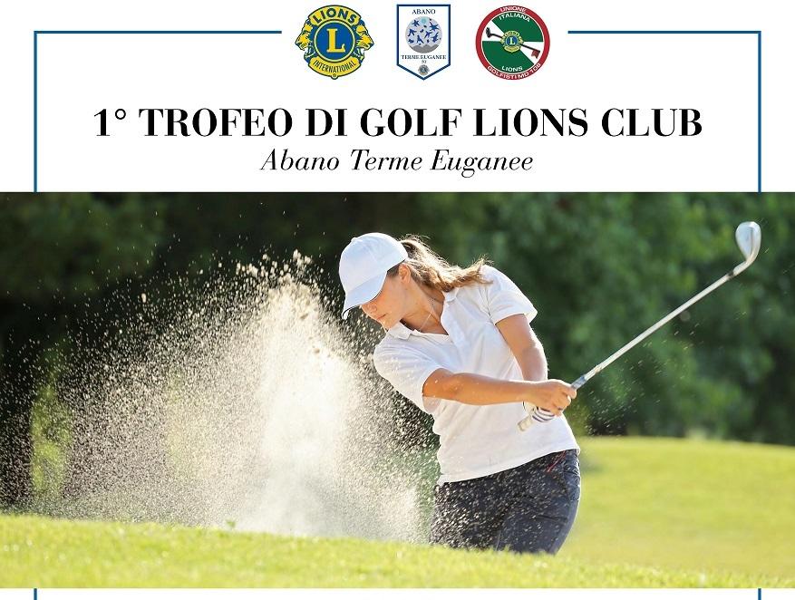 ABANO TERME EUGANEE : 1° TROFEO DI GOLF LIONS CLUB